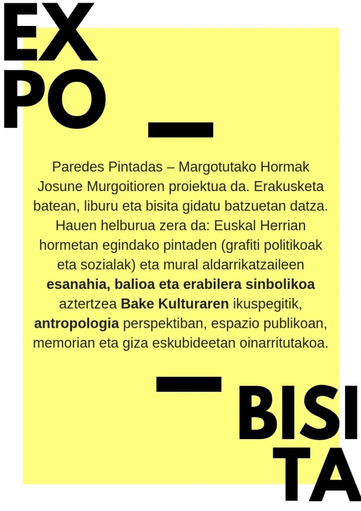 Flyer en euskera de la expo 'Margotutako Hormak-Paredes Pintadas' en Aretxabaleta.