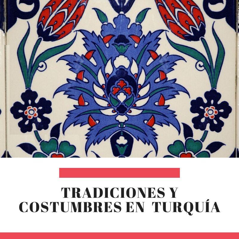 tradiciones y costumbres turquia